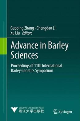 Abbildung von Zhang / Li / Liu | Advance in Barley Sciences | 2012 | Proceedings of 11th Internatio...