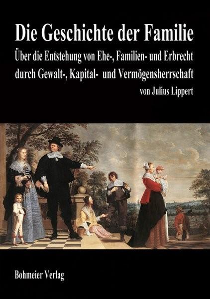 Die Geschichte der Familie | Lippert, 2010 | Buch (Cover)