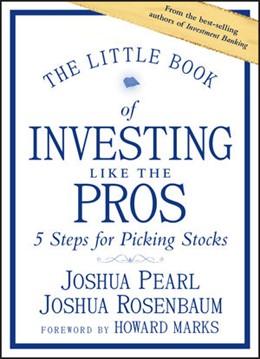 Abbildung von Pearl / Rosenbaum | The Little Book of Investing Like the Pros | 1. Auflage | 2020 | beck-shop.de