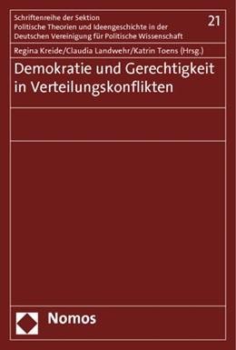 Abbildung von Kreide / Landwehr / Toens | Demokratie und Gerechtigkeit in Verteilungskonflikten | 2012