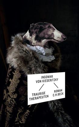 Abbildung von von Kieseritzky, Ingomar | Traurige Therapeuten | 2012 | Roman