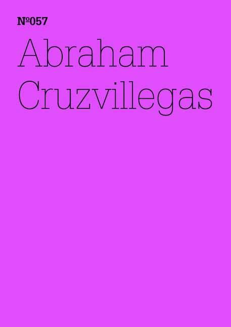 Abraham Cruzvillegas, 2012 | Buch (Cover)