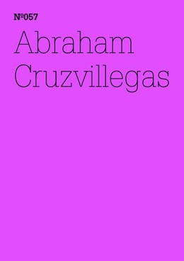 Abbildung von Abraham Cruzvillegas | 2012 | Documenta Notebooks 057 | 057