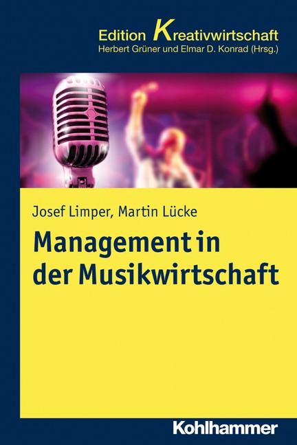 Management in der Musikwirtschaft | Limper / Lücke, 2013 | Buch (Cover)