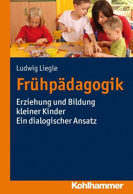 Frühpädagogik | Liegle, 2013 | Buch (Cover)
