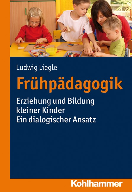 Abbildung von Liegle   Frühpädagogik   2013