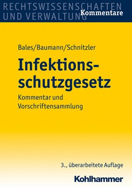 Abbildung von Bales / Baumann | Infektionsschutzgesetz | 3. Auflage | 2030 | beck-shop.de