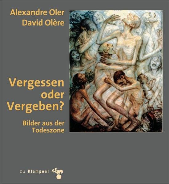 Vergessen oder Vergeben | Oler / Olér | 2., Auflage, 2012 | Buch (Cover)