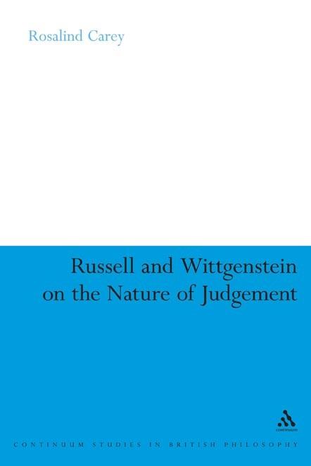 Abbildung von Carey | Russell and Wittgenstein on the Nature of Judgement | 2007