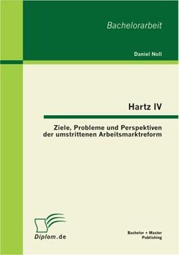 Abbildung von Noll   Hartz IV   1. Auflage 2012   2012   Ziele, Probleme und Perspektiv...