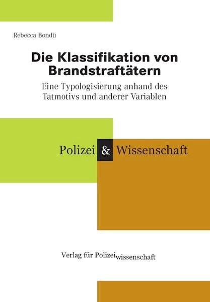 Abbildung von Bondü | Die Klassifikation von Brandstraftätern | 2006