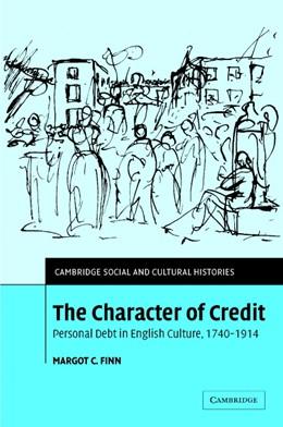 Abbildung von Finn | The Character of Credit | 2003 | Personal Debt in English Cultu... | 1