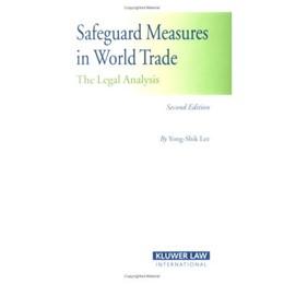 Abbildung von Lee | Safeguard Measures in World Trade | 2007 | The Legal Analysis