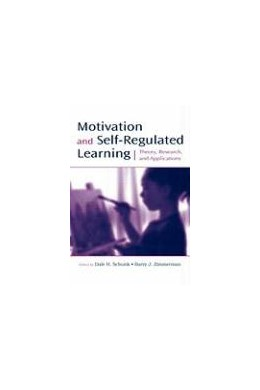Abbildung von Schunk / Zimmerman | Motivation and Self-Regulated Learning | 2007 | Theory, Research, and Applicat...