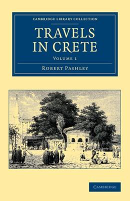 Abbildung von Pashley | Travels in Crete | 2012