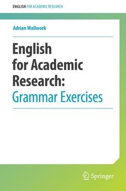 Abbildung von Wallwork | English for Academic Research: Grammar Exercises | 1st ed. 2013, Corr. 2nd printing 2015 | 2015