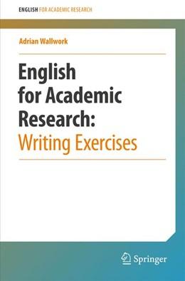 Abbildung von Wallwork   English for Academic Research: Writing Exercises   1. Auflage   2015   beck-shop.de