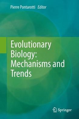 Abbildung von Pontarotti | Evolutionary Biology: Mechanisms and Trends | 2012