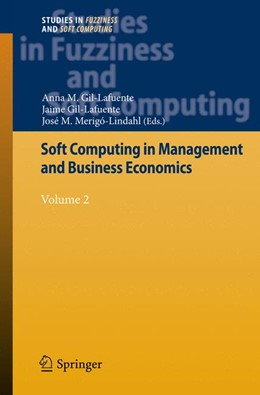 Abbildung von Gil-Lafuente / Merigó-Lindahl | Soft Computing in Management and Business Economics | 2012 | Volume 2 | 287
