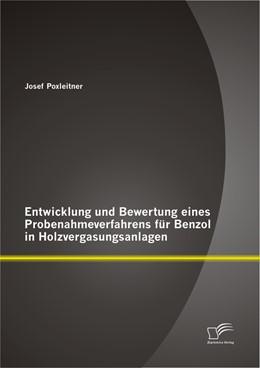 Abbildung von Poxleitner | Entwicklung und Bewertung eines Probenahmeverfahrens für Benzol in Holzvergasungsanlagen | 2012