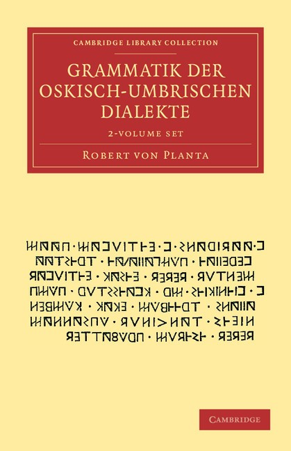 Abbildung von Planta | Grammatik der Oskisch-Umbrischen Dialekte 2 Volume Set | 2012
