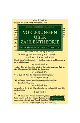 Abbildung von Lejeune Dirichlet / Dedekind | Vorlesungen uber Zahlentheorie | 2013