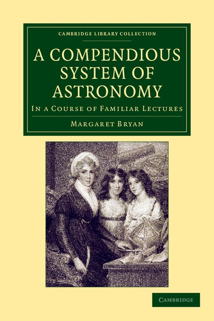 Abbildung von Bryan   A Compendious System of Astronomy   2012