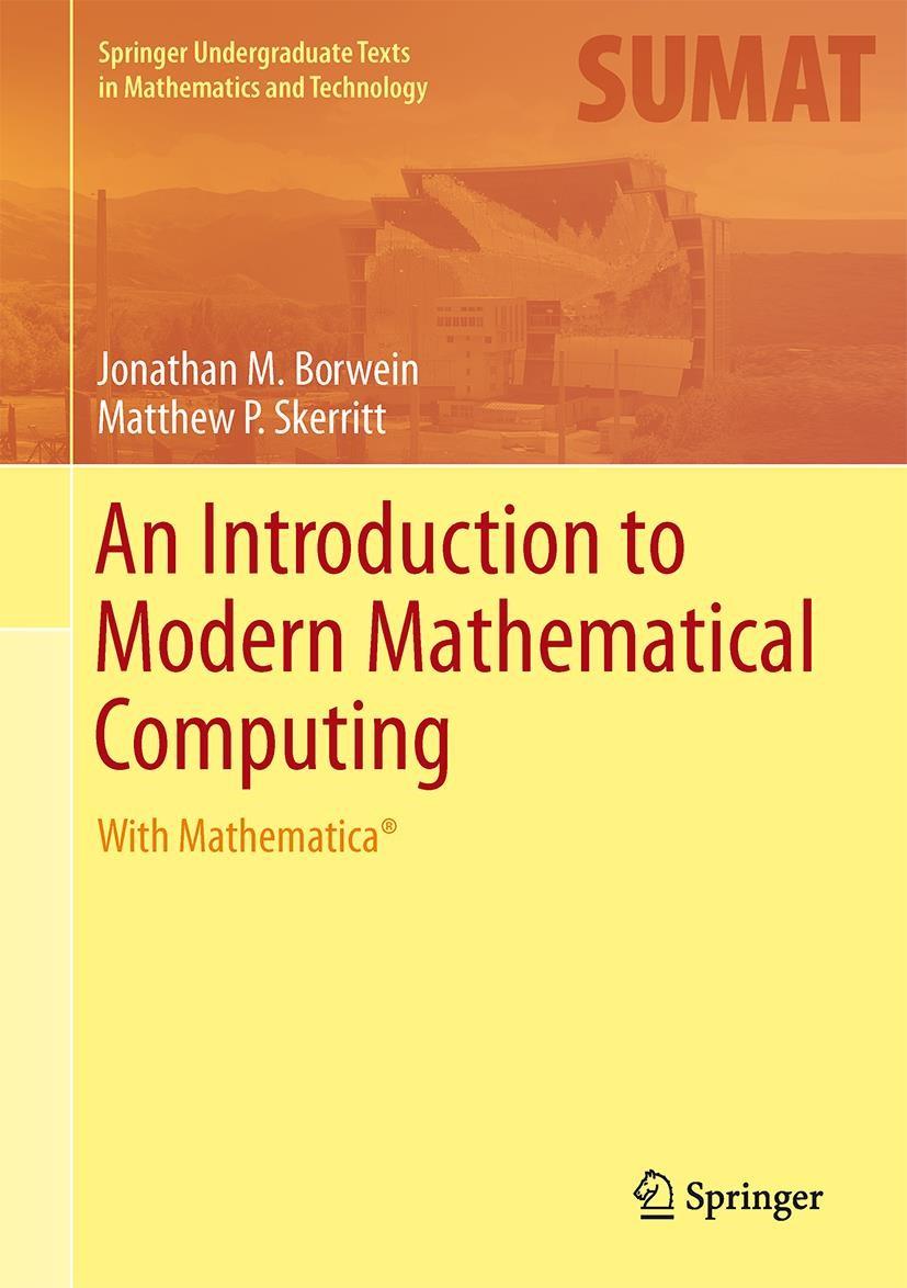 An Introduction to Modern Mathematical Computing | Borwein / Skerritt, 2012 | Buch (Cover)