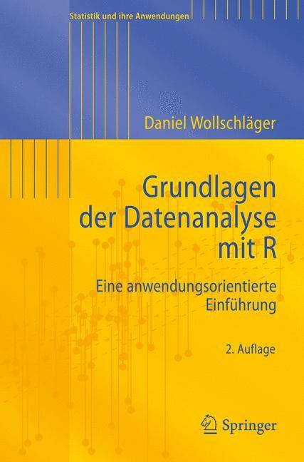 Abbildung von Wollschläger   Grundlagen der Datenanalyse mit R   2012