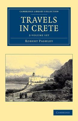 Abbildung von Pashley | Travels in Crete 2 Volume Set | 2012