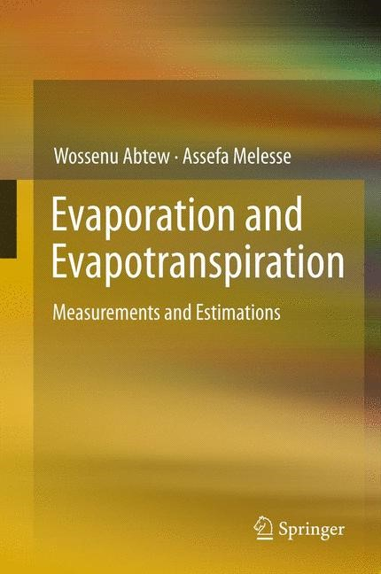 Abbildung von Abtew / Melesse | Evaporation and Evapotranspiration | 2012