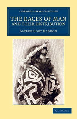 Abbildung von Haddon | The Races of Man and their Distribution | 2012