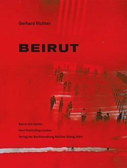 Abbildung von Richter | Gerhard Richter. Beirut | 2012