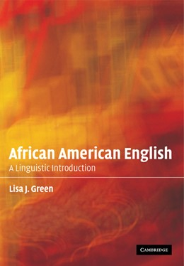 Abbildung von Green | African American English | 2002 | A Linguistic Introduction