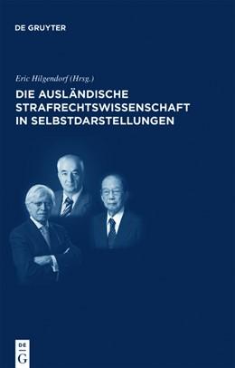 Abbildung von Hilgendorf | Die ausländische Strafrechtswissenschaft in Selbstdarstellungen | 1. Auflage 2012 | 2018 | Die internationale Rezeption d... | 15