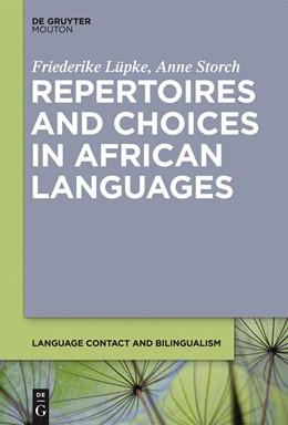 Abbildung von Lüpke / Storch | Repertoires and Choices in African Languages | 1. Auflage | 2013 | beck-shop.de
