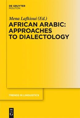 Abbildung von Lafkioui   African Arabic: Approaches to Dialectology   2013   258