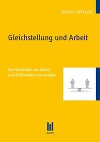 Gleichstellung und Arbeit | Löffler, 2012 | Buch (Cover)