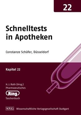 Abbildung von Schäfer | Pharmazeut. Ringtaschenbuch Bd. 22 Schnelltests in Apotheken | 2012