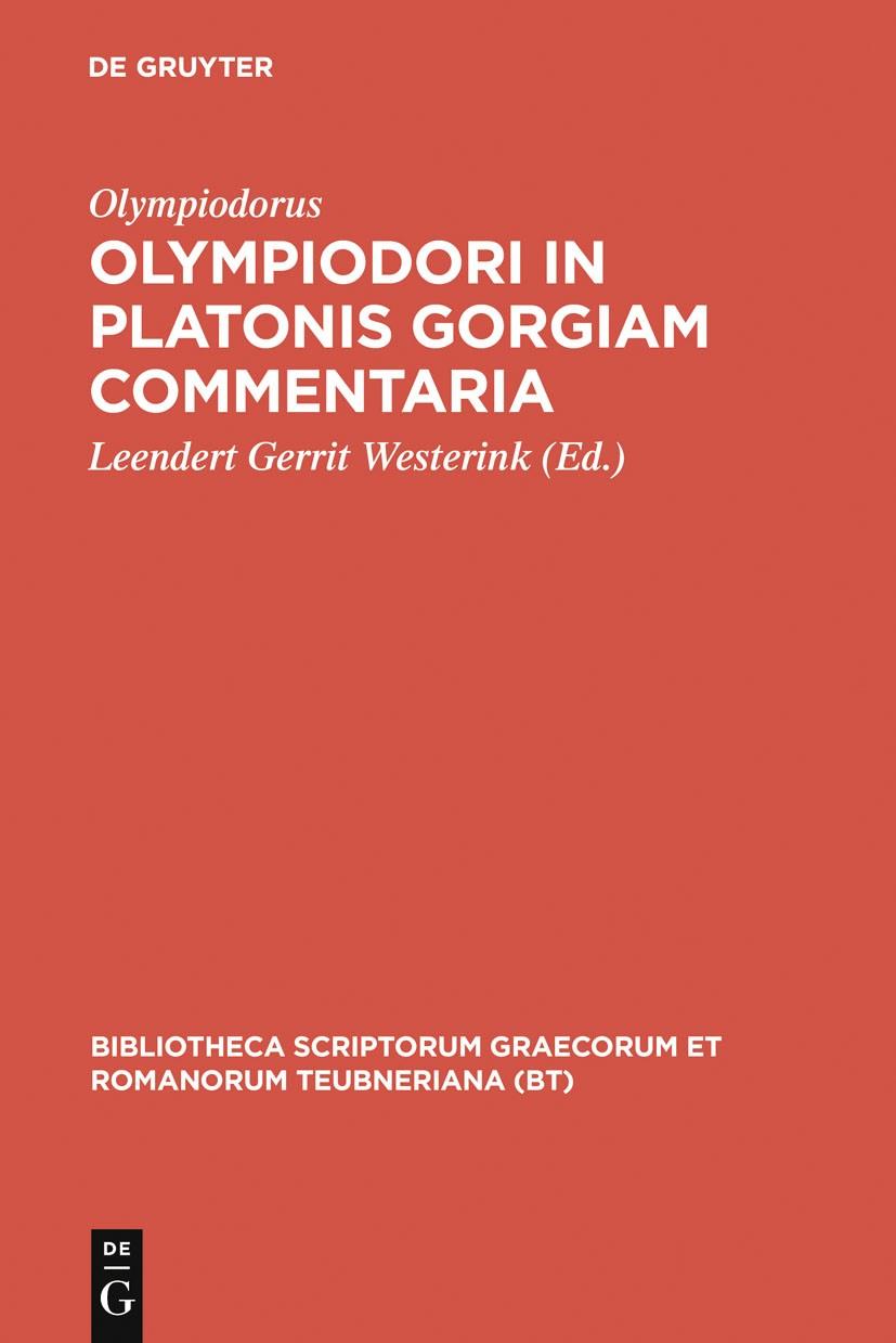 Olympiodori in Platonis Gorgiam commentaria | Olympiodorus / Westerink, 1970 | Buch (Cover)