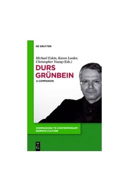 Abbildung von Eskin / Leeder / Young   Durs Grünbein   2013   A Companion