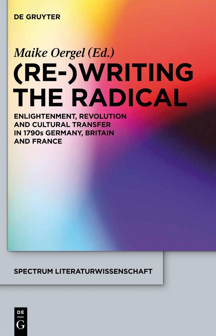 (Re-)Writing the Radical | Oergel, 2012 | Buch (Cover)