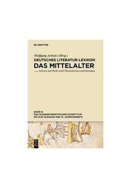 Abbildung von Achnitz   Das wissensvermittelnde Schrifttum bis zum Ausgang des 14. Jahrhunderts   1. Auflage   2014   beck-shop.de