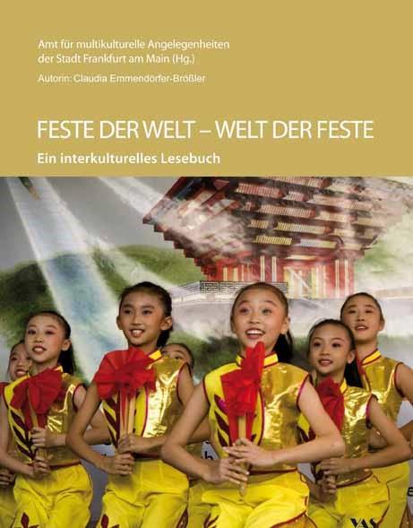 Feste der Welt - Welt der Feste | / Emmendörfer-Brößler | 2., überarbeitete und ergänzte Auflage, 2012 | Buch (Cover)