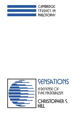 Abbildung von Hill | Sensations | 1991 | A Defense of Type Materialism