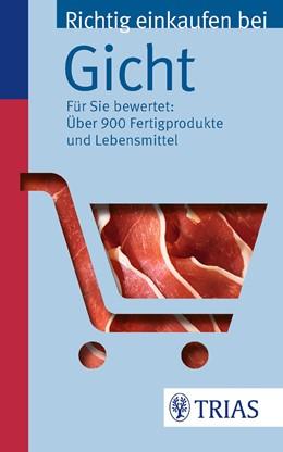 Abbildung von Hofele   Richtig einkaufen bei Gicht   2013   Für Sie bewertet: Über 900 Fer...