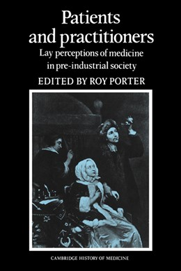 Abbildung von Porter | Patients and Practitioners | 2003 | Lay Perceptions of Medicine in...