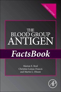 Abbildung von Reid / Lomas-Francis / Olsson | The Blood Group Antigen FactsBook | 2012