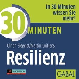 Abbildung von Siegrist / Luitjens | 30 Minuten Resilienz | 1. Auflage 2012 | 2012