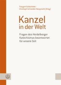 Kanzel in der Welt | / Schächtele / Schneider-Harpprecht, 2012 | Buch (Cover)